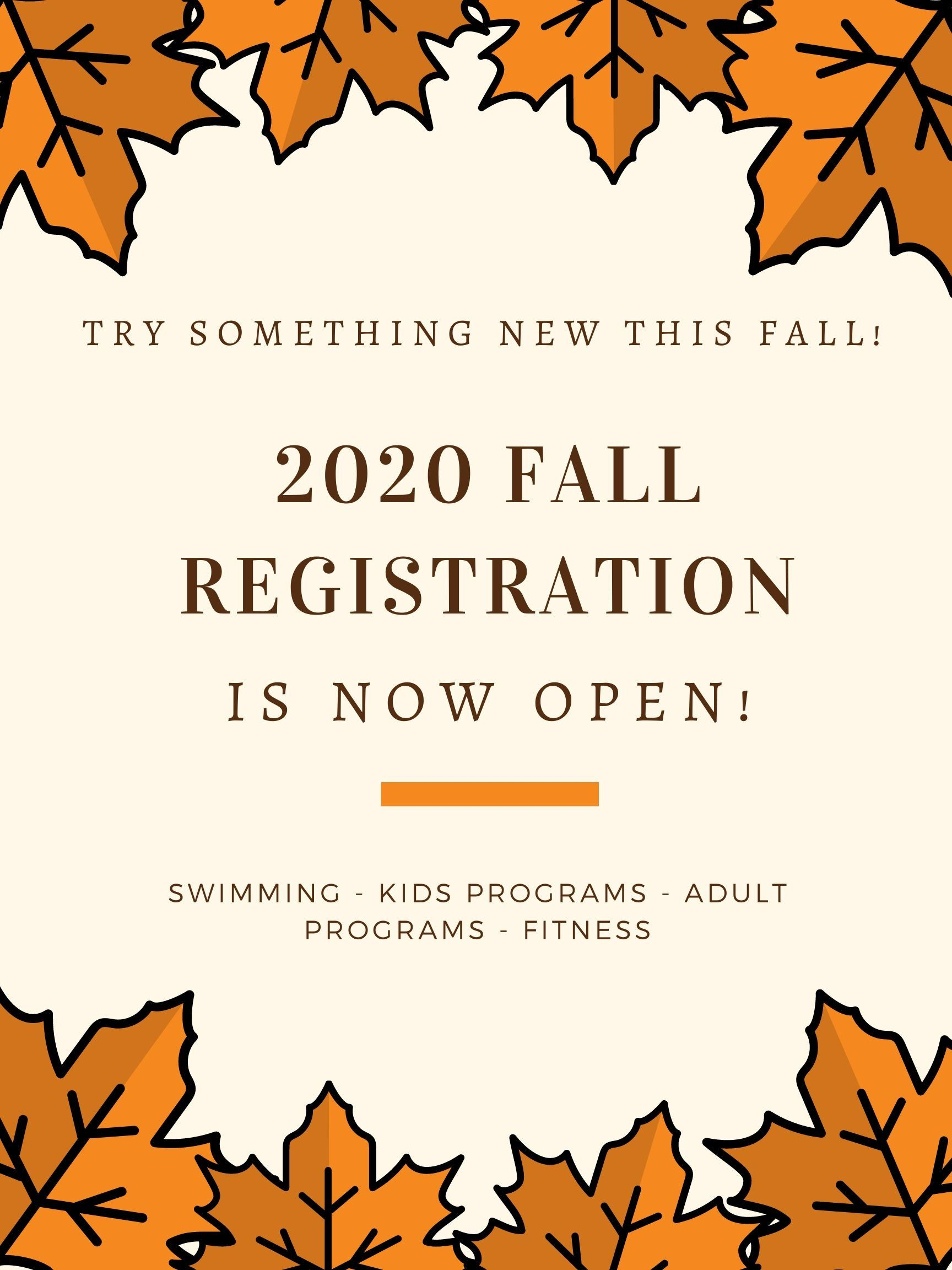 2020 Fall Registration - August 17th
