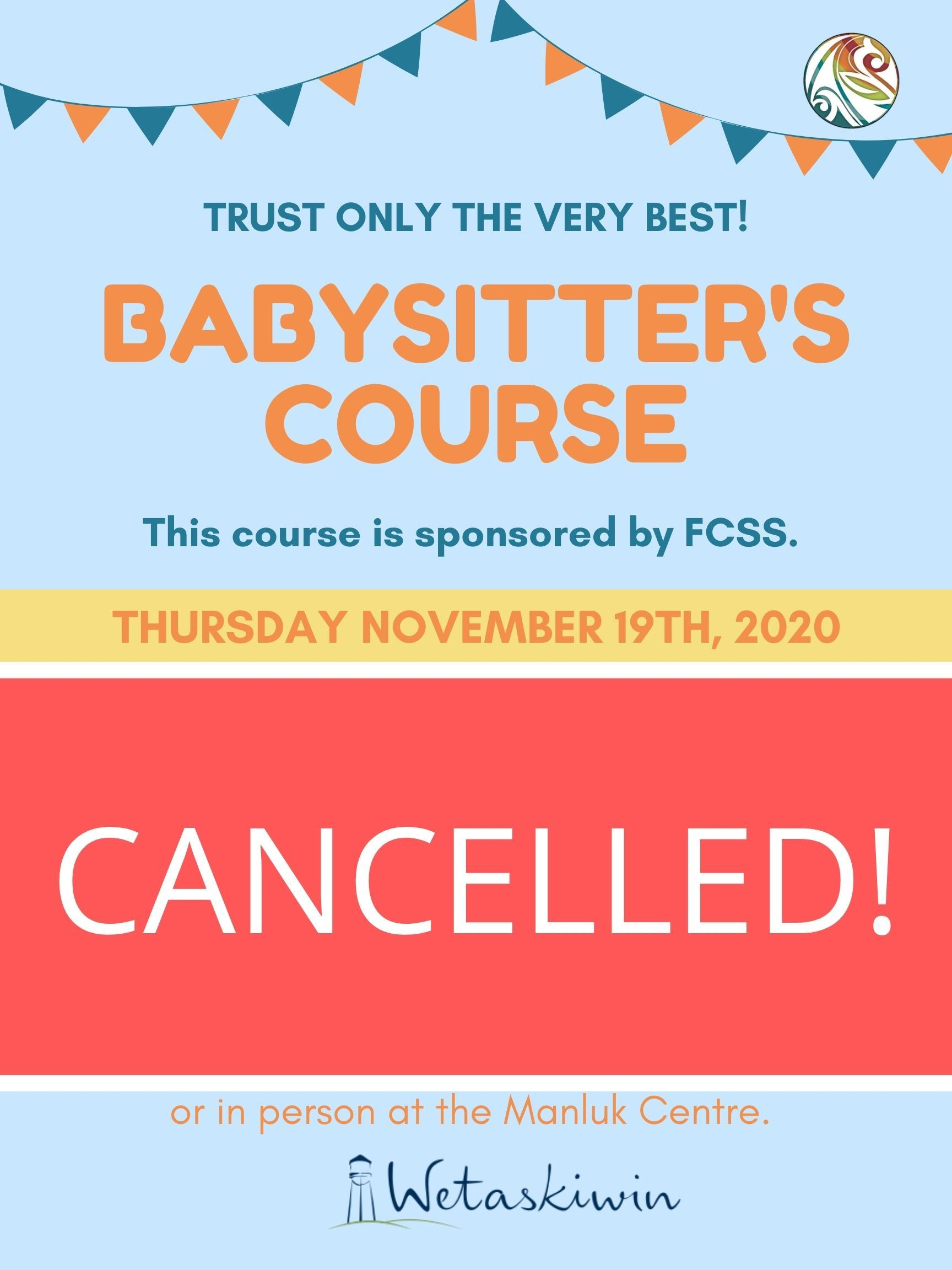 Cancelled Babysitters Course Nov. 19th