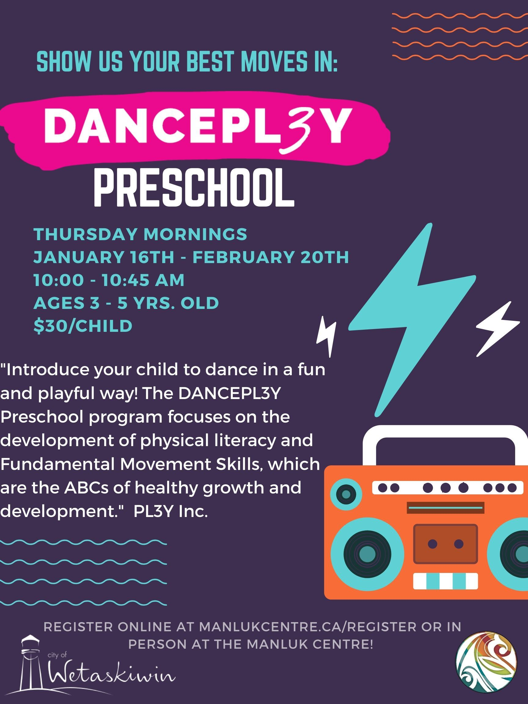 DANCEPL3Y Preschool - Jan 16 - Feb. 20 2020